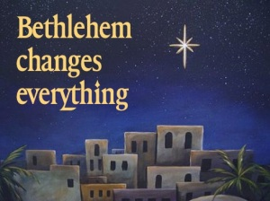 Bethlehem changes all